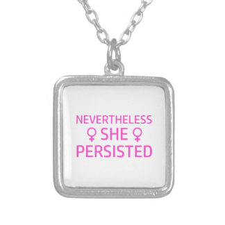 Nevertheless She persisted Silver Plated Necklace