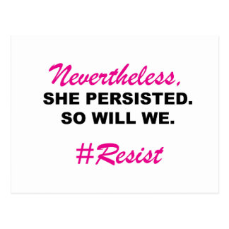 Nevertheless She Persisted So Will We Black Pink Postcard