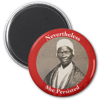 Nevertheless She Persisted - Sojourner Truth Magnet