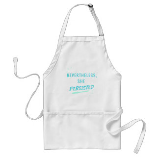 Nevertheless, She Persisted Standard Apron