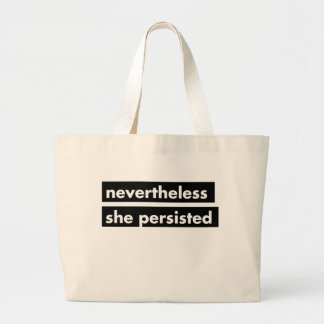 Nevertheless she persisted statement tote