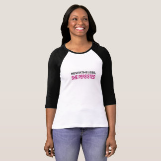 Nevertheless, She Persisted (Team) T-Shirt