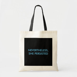 """Nevertheless, She Persisted"" tote bag"