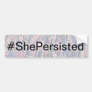 Nevertheless She Persisted US Flag Politics Bumper Sticker