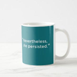 Nevertheless, she persisted: White Ribbon Alliance Coffee Mug