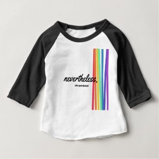 Nevertheless, She PERSISTED with Rainbow Baby T-Shirt