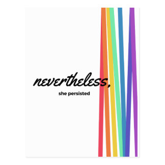 Nevertheless, She PERSISTED with Rainbow Postcard
