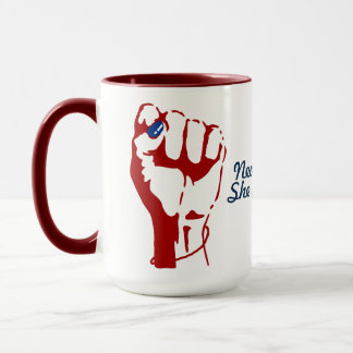 Nevertheless, She Persisted! Women Unite! Mug
