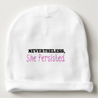 Nevertheless, she persisted women's rights resist baby beanie