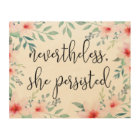 Nevertheless She Persisted Wood Wall Decor