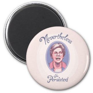 Nevertheless, She Pesisted Magnet