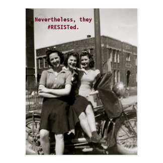 Nevertheless, they #RESISTed postcard