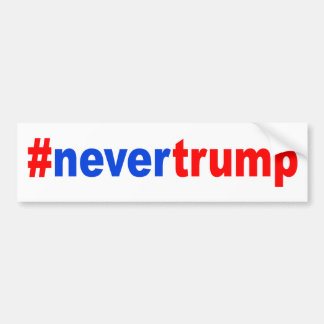 """""""#nevertrump"""" bumper sticker"""