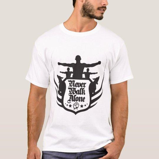 neverwalkalone2 T-Shirt