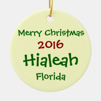 NEW 2016 HIALEAH FLORIDA MERRY CHRISTMAS ORNAMENT