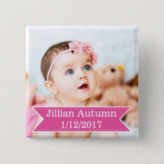 New Baby Photo and Name Pink Girl Button