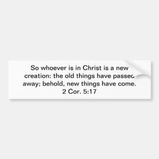 New Creation in Christ Bumper Sticker