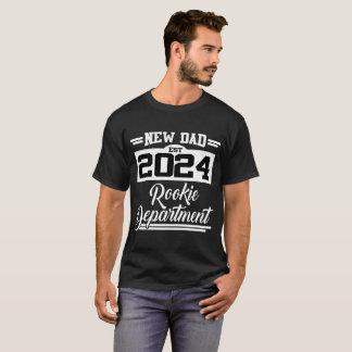 NEW DAD EST 2024 ROOKIE DEPARTMENT T-Shirt