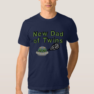 """New Dad of Twins """"We're Here!"""" Shirt"""