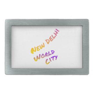 New Dehli world city, colorful text art Rectangular Belt Buckle