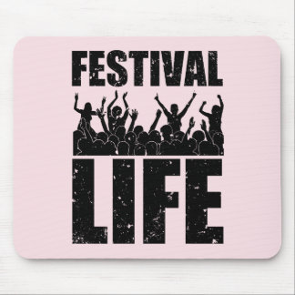 New FESTIVAL LIFE (blk) Mouse Pad