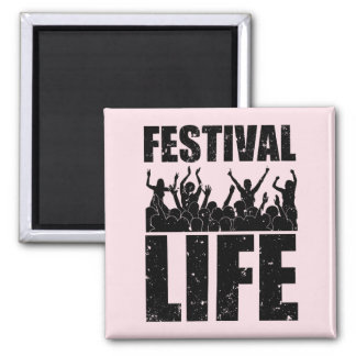 New FESTIVAL LIFE (blk) Square Magnet