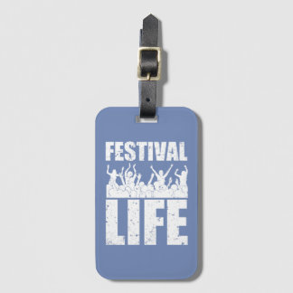 New FESTIVAL LIFE (wht) Luggage Tag