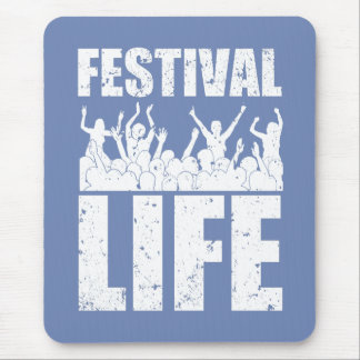 New FESTIVAL LIFE (wht) Mouse Pad