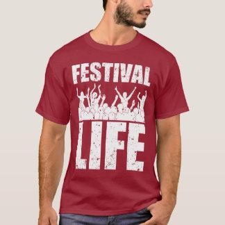 New FESTIVAL LIFE (wht) T-Shirt