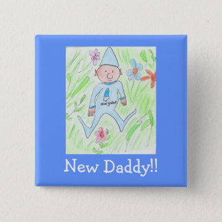 new gnome, New Daddy!! 2 Inch Square Button