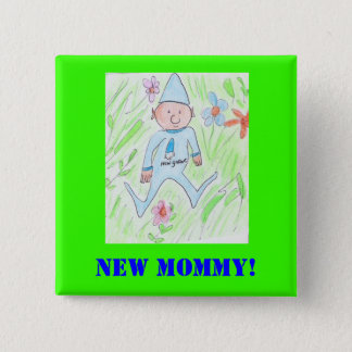 new gnome, New Mommy! 2 Inch Square Button