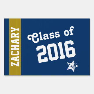 NEW GRAD Class of 2016 Classic Blue and Gold R3Z1 Sign