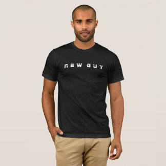 new guy T-Shirt