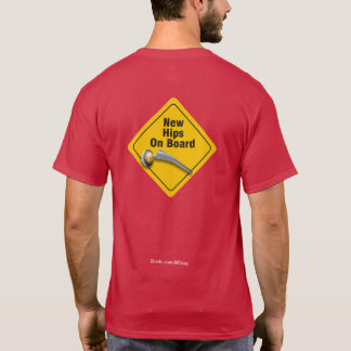 """""""New Hips On Board"""" Double Hip Replacement T-Shirt"""