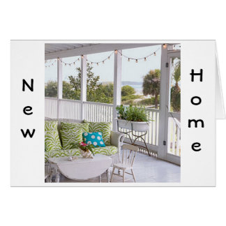 NEW HOME-CHERISH THE OLD MEMORIES AND MAKE THE NEW GREETING CARD