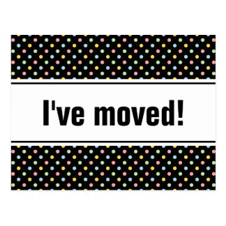New home moving postcards | colorful polkadots