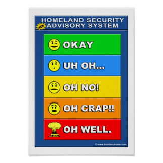 New Homeland Security Advisory System - Funny Poster