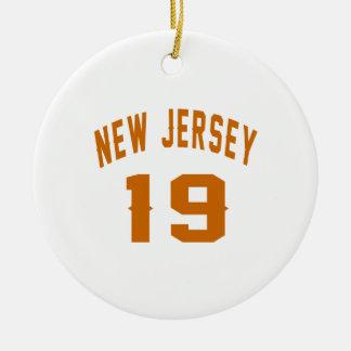 New Jersey  19 Birthday Designs Round Ceramic Ornament