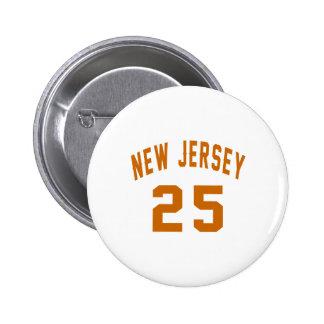 New Jersey  25 Birthday Designs 2 Inch Round Button