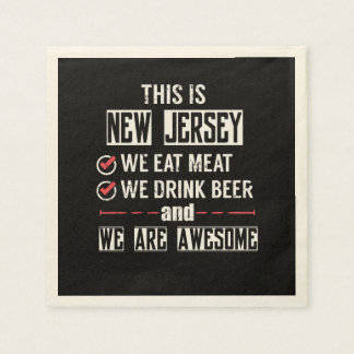 New Jersey Eat Meat Drink Beer Awesome Paper Napkin