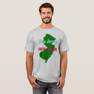 New Jersey...Pork roll, egg & cheese. T-Shirt