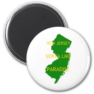 New Jersey Sorta Like Paradise. Magnet