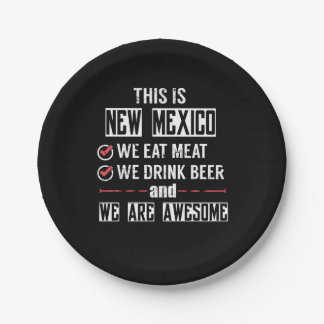 New Mexico Eat Meat Drink Beer Awesome Paper Plate