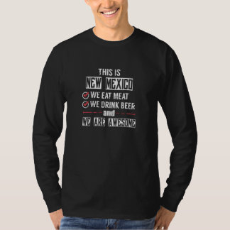 New Mexico Eat Meat Drink Beer Awesome T-Shirt