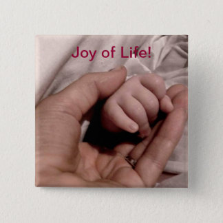 New Mom and Baby - Joy of Life 2 Inch Square Button