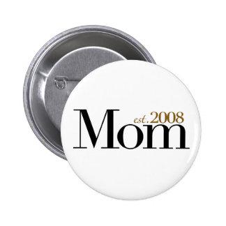 New Mom Est 2008 Pinback Button