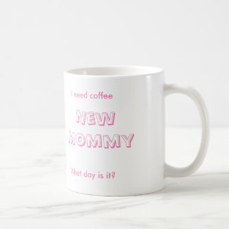 New Mommy Coffee Mug