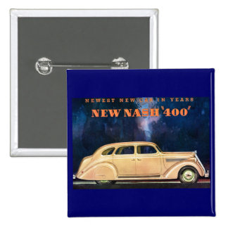 New Nash 400 - Newest New Car in Years - Vintage 2 Inch Square Button