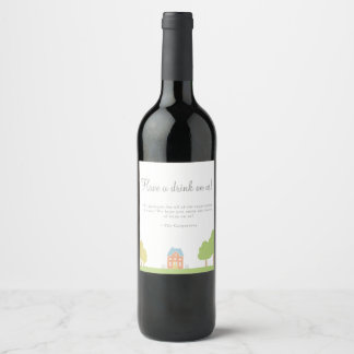 New neighbors | sorry for the mess wine label