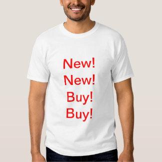 New!New!Buy!Buy!(Advertisement Everywhere) Tshirts